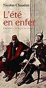 L'été en enfer : Napoléon III dans la débacle par Chaudun