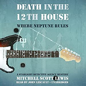 Death in the 12th House: Where Neptune Rules Audiobook