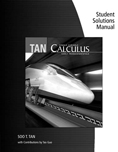 student solutions manual chapters 0 9 for tan s single variable rh amazon com Calculus Early Transcendentals 5th Edition Calculus Early Transcendentals 5th Edition