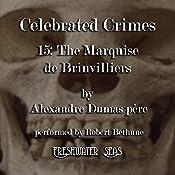 Marquise de Brinvilliers: Celebrated Crimes, Book 16 | Alexandre Dumas père
