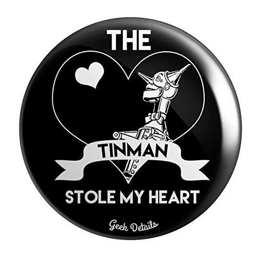 of Oz Themed Pinback Button The Tin Man Stole My Heart ()
