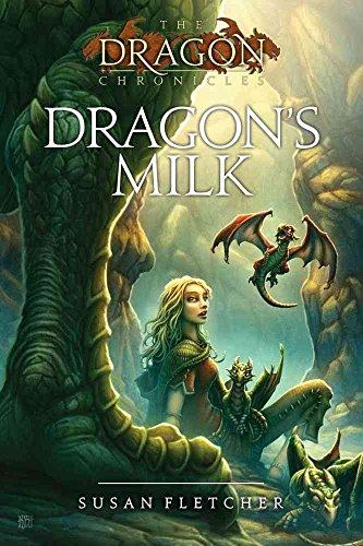 ([Dragon's Milk] (By: Susan Fletcher) [published: March, 2010])