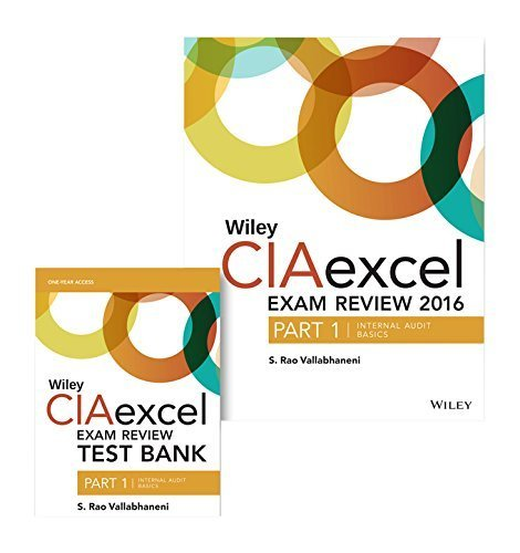 Wiley CIAexcel Exam Review + Test Bank 2016: Part 1, Internal Audit Basics Set (Wiley CIA Exam Review Series) by S. Rao Vallabhaneni (2015-12-30)