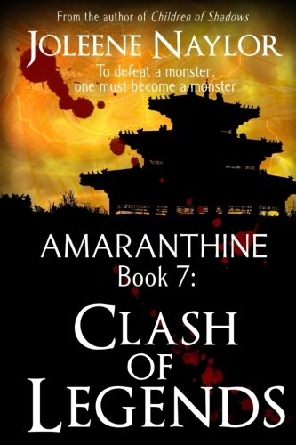 Clash of Legends (Amaranthine) (Volume 7)