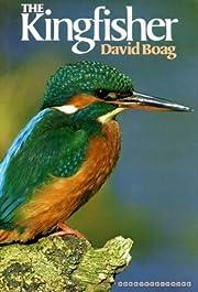 The Kingfisher by David Boag (1982-09-01)