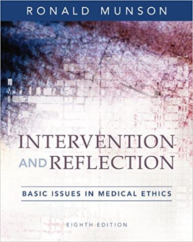 Intervention And Reflection: Basic Issues In Medical Ethics Book Pdf