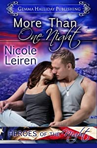 More Than One Night (Heroes of the Night) (Volume 1) by Nicole Leiren (2015-09-25)