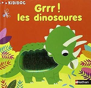 "Afficher ""Grrr ! Les dinosaures"""