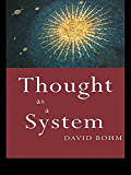 Thought as a System (Key Ideas Book 4)