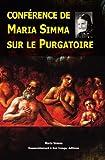 Conférence de Maria Simma sur le Purgatoire faite à Sonntag le 25 mai 1999