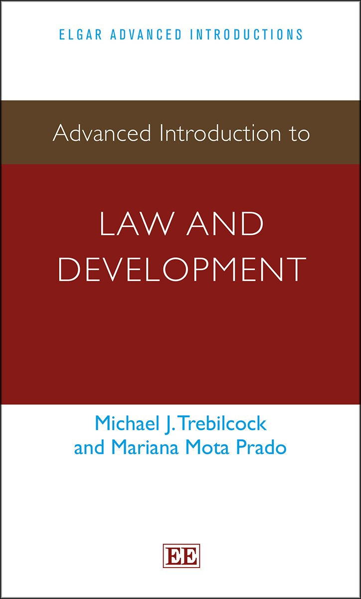 Advanced Introduction to Law and Development (Elgar Advanced Introductions Series)