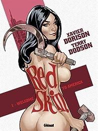 Red Skin, tome 1 : Welcome to America par Xavier Dorison
