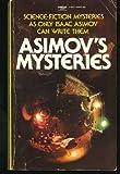 Asimov's Mysteries, Isaac Asimov, 0449240118
