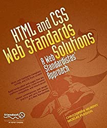 HTML and CSS Web Standards Solutions: A Web Standardistas' Approach by Nicklas Persson (2008-12-17)