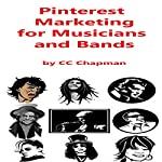 Pinterest Marketing for Musicians and Bands | CC Chapman