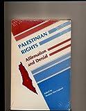 Palestinian Rights, Ibrahim Abu-Lughod, 0914456229