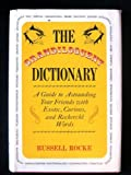 The Grandiloquent Dictionary, Russell Rocke, 0133632911