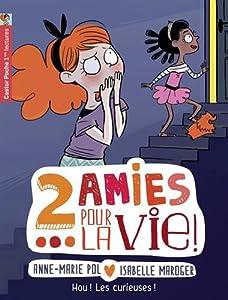 """Afficher """"2 amies pour la vie ! n° 4 Hou ! Les curieuses !"""""""