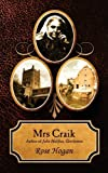 Mrs Craik, Rose Hogan, 1847484050