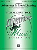 Adventures in Music Listening, Burton, Leon, Hoffer, Charles, Hughes, William, 0769265960