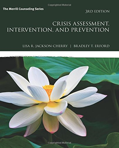 Crisis Assessment, Intervention, and Prevention (3rd Edition) (Merrill (Et Prevention)