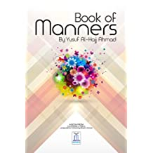 Book of Manners (Encyclopedia of Islamic Jurisprudence Concerning M 5)