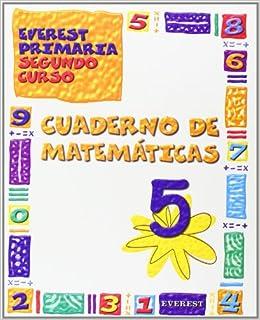Cuaderno Ágora de Matemáticas 5: Everest Primaria. Segundo curso - 9788424176761: Amazon.es: López Camino Aurora, Ruano Gómez Santiago, Ferrer Rozalén José ...