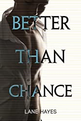 Better Than Chance (Better Than Stories Book 2)