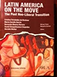 img - for Latin America on the Move: The Post Neo-Liberal Transition book / textbook / text book