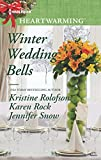 Winter Wedding Bells: The Kiss\The Wish\The Promise