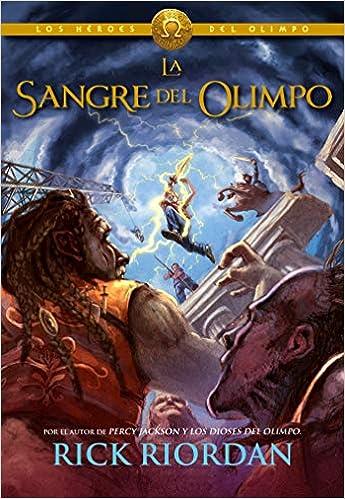 Amazon.com: Los Héroes del Olimpo, Libro 5: La sangre del ...