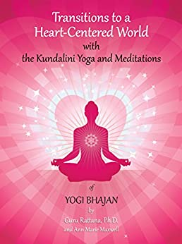 Transitions to a heart centered world with the kundalini yoga and transitions to a heart centered world with the kundalini yoga and meditations of yogi fandeluxe Images