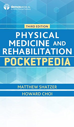 Physical Medicine and Rehabilitation Pocketpedia - http://medicalbooks.filipinodoctors.org