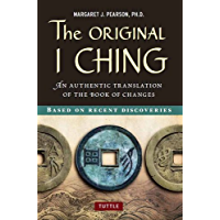Original I Ching: An Authentic Translation of the Book of Changes