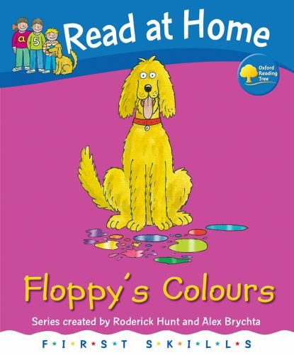 Read at Home: First Skills: Floppy's Colours (Read at Home First Skills)