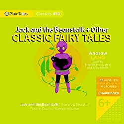 Jack and the Beanstalk and Other Classic Fairy Tales