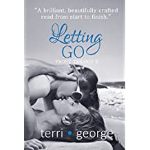 Letting Go: Frost Trilogy 3 (The Frost Trilogy)