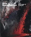 img - for Max Mannheimer: The Marriage of Colours book / textbook / text book