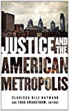 Justice and the American Metropolis, , 0816676135