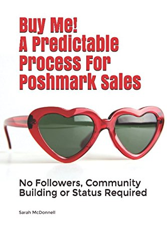 Buy Me  A Predictable Process For Poshmark Sales  No Followers  Community Building Or Status Required
