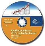 Lösungen zu 79237 - Kauffrau/Kaufmann im Groß- und Außenhandel. Lernfeld 11
