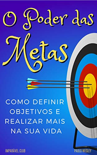 Poder Das Metas Objetivos Imparavel club ebook