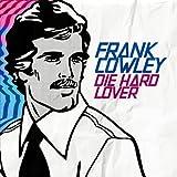 Die Hard Lover by Frank Cowley (2012-08-08)