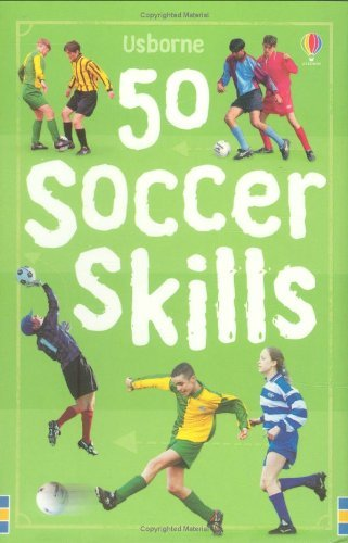 50 Soccer Skills (Usborne Activity Cards) by Jonathan Sheikh-Miller (2007-09-28)