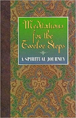 Book Meditations for the Twelve Steps: A Spiritual Journey [MEDITATIONS FOR THE 12 STE]