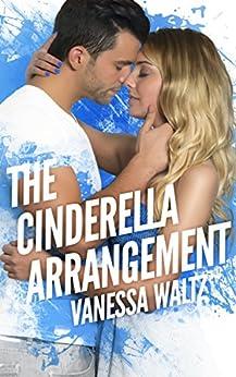 The Cinderella Arrangement by [Waltz, Vanessa]