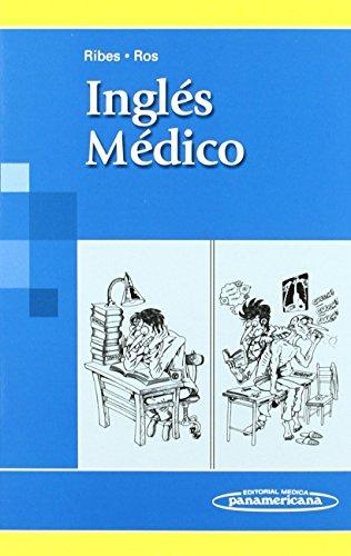 Ingles Medico / Medical English (Spanish Edition)
