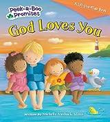 God Loves You (Peek-a-Boo Promises series)