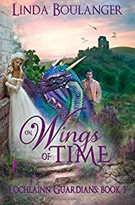 On Wings of Time (Lochlainn Guardians) (Volume 1)
