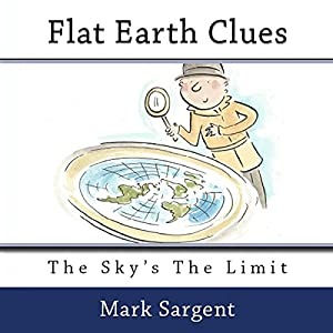 Flat Earth Clues Audiobook